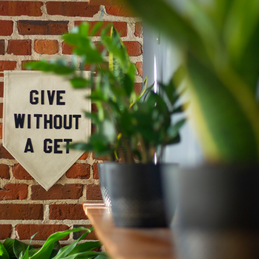 Growth Give without a Get mantra