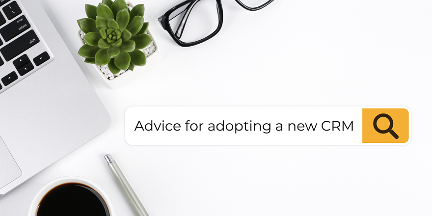 TIPS FOR ADOPTING A NEW SALES CRM WITH GROWTH MARKETING FIRM