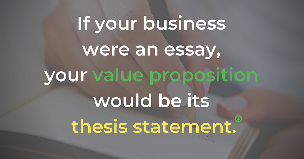 """A closeup of a woman's hand writing with a pencil with a quote from Growth Marketing Firm: """"If your business were an essay, your value proposition would be its thesis statement."""""""