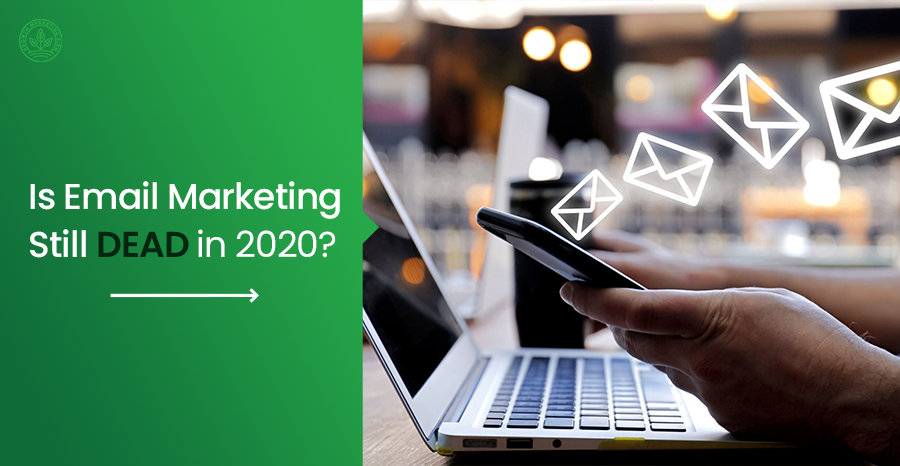The Power of Email Marketing in 2020
