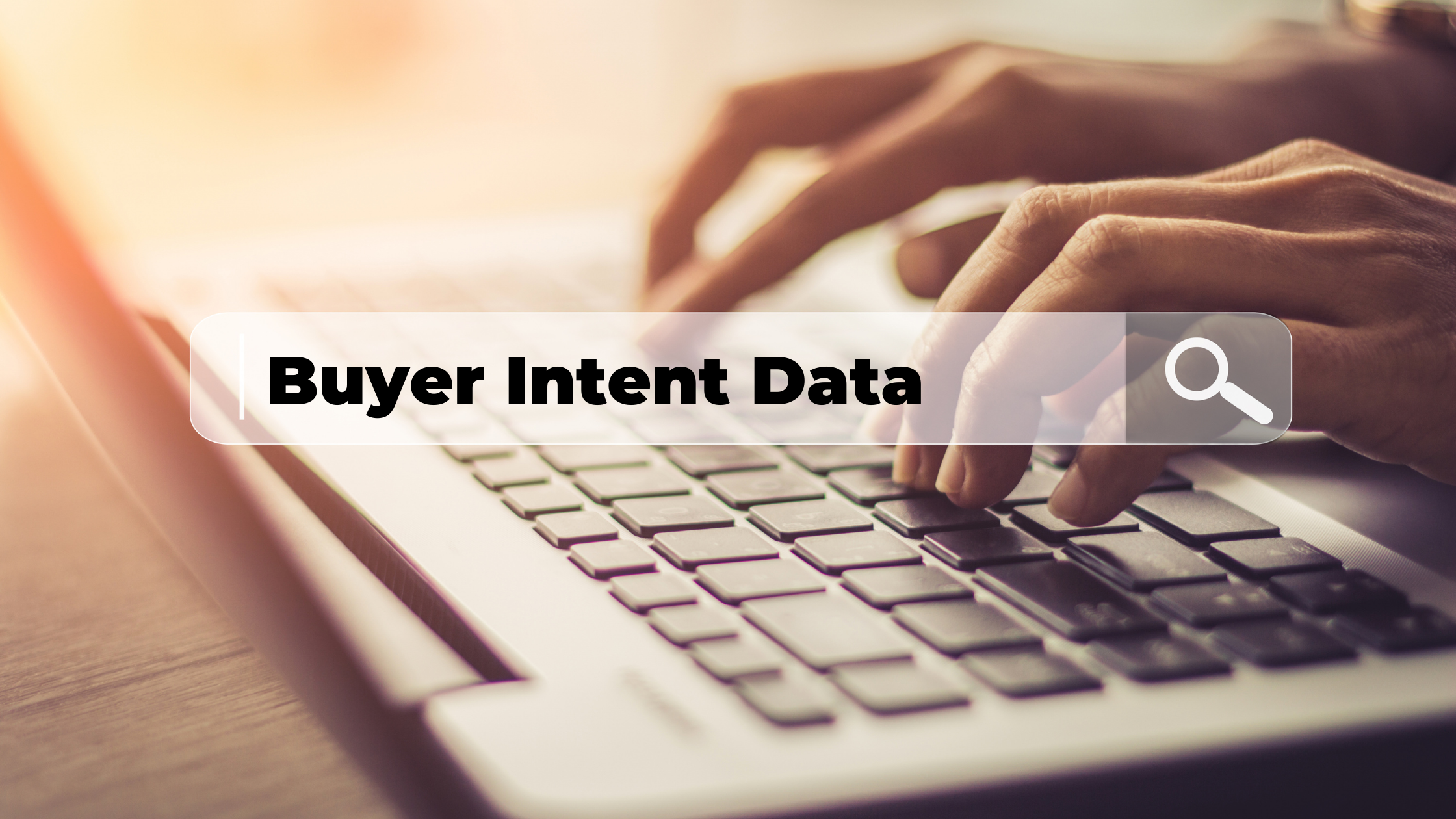Increase Your Sales with Buyer Intent Data