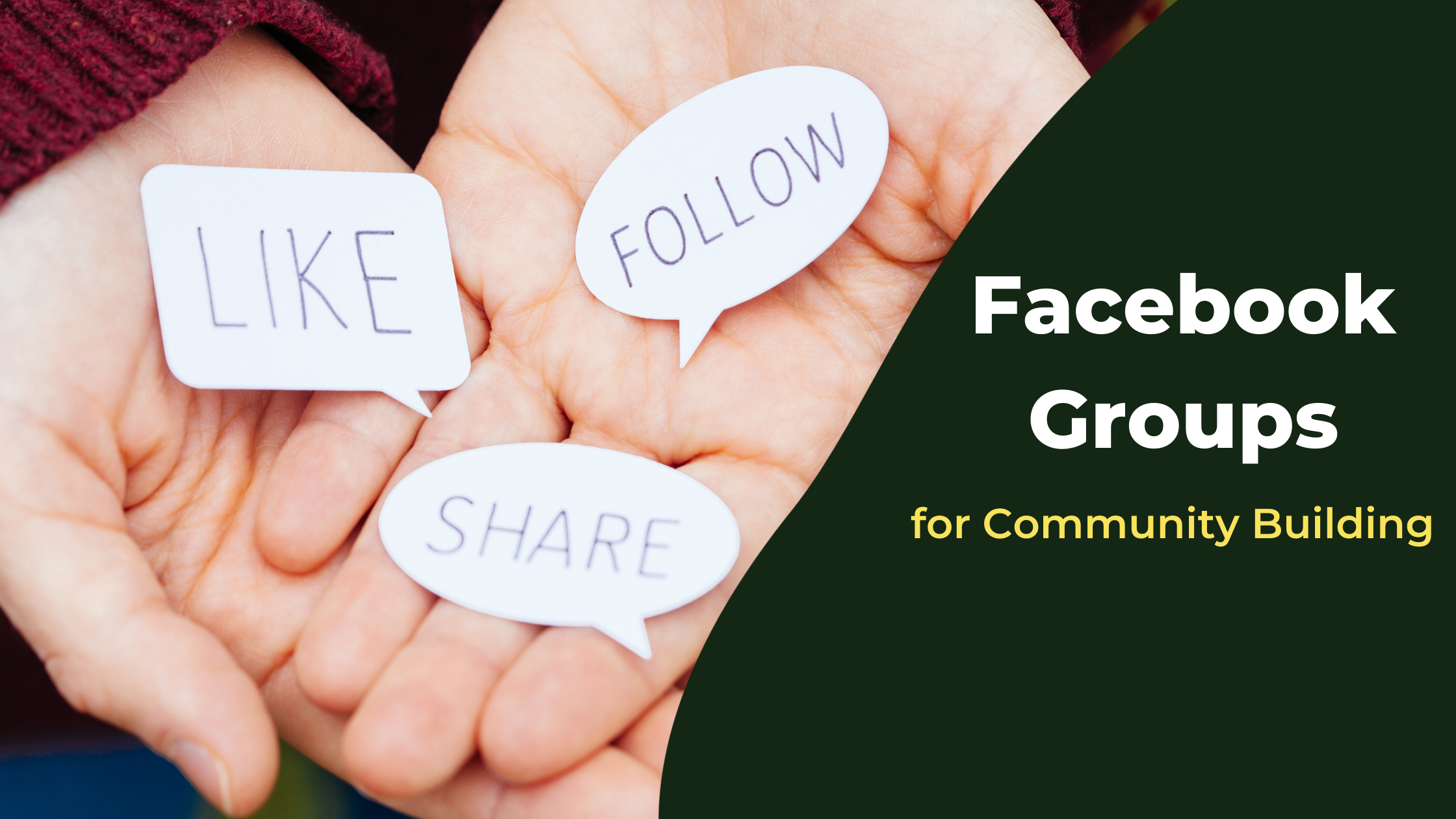 Facebook Groups for Community Building